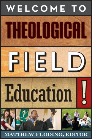 Welcome to Theological Field Education